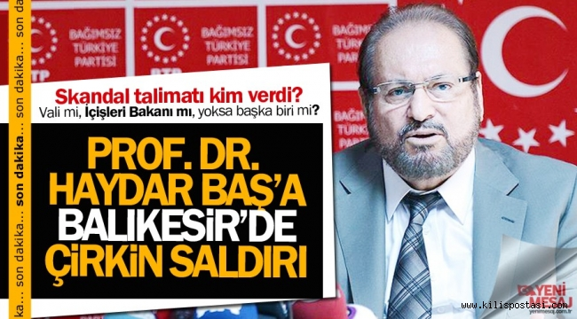 Prof. Dr. Haydar Baş'a Çirkin İftira Ve Saldırı