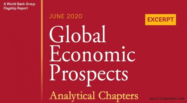 Küresel Ekonomik Beklentiler (Global Economic Prospects ) Raporunun analizi