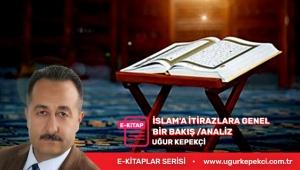 İSLAM'A İTİRAZLARA GENEL BİR BAKIŞ /ANALİZ