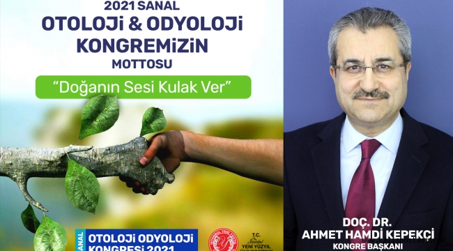 Sanal Otoloji & Odyoloji Kongresi'nin Mottosu