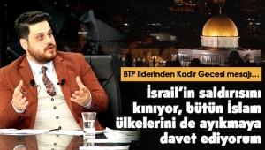 BTP Liderinden Kadir Gecesi Mesajı