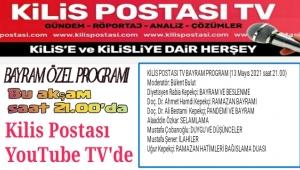 Kilis Postası YouTube TV'den Bayram Özel Programı