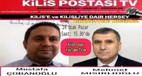 Mehmet Mısırlıoğlu - Gurbetteki Kilisliler Programına Konuk Oldu